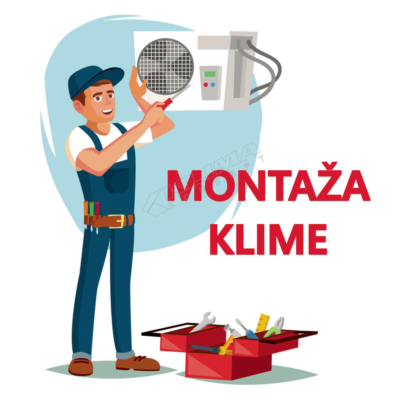 MONTAŽA KLIMA UREĐAJA SNAGE DO 4,6 - 7,9 kW NA POSTAVLJENE INSTALACIJE